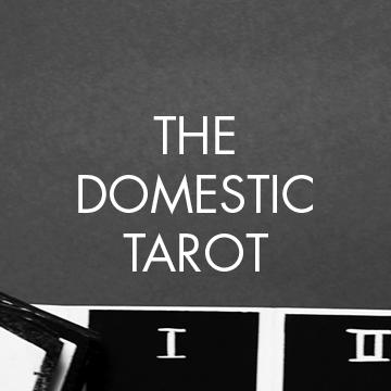 The Domestic Tarot